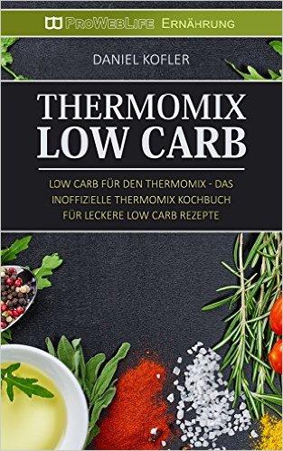 rezepte ohne kohlenhydrate thermomix beliebte gerichte und rezepte foto blog. Black Bedroom Furniture Sets. Home Design Ideas