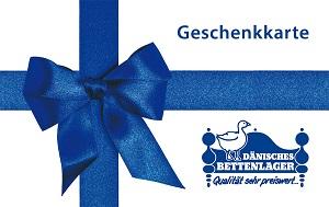 Daenisches Bettenlager Geschenkgutschein