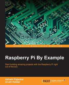 [packtpub.com] E-Book:Raspberry Pi By Example