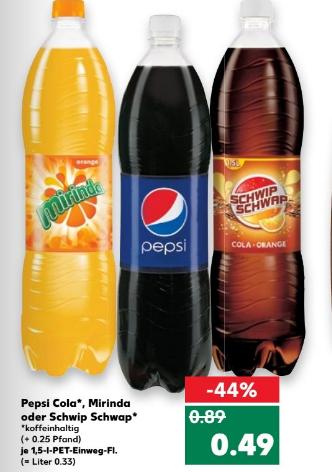 Kaufland Pepsi, Mirinda oder Schwip Schwap versch. Sorten 1,5l für 0,49€