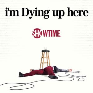 Neue Showtime-Sitcom: »I'm Dying Up Here« Pilotfolge gratis (VPN benötigt)