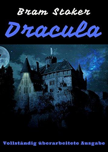 Kindle:Dracula: Vollständig überarbeitete Ausgabe