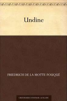 (Audible Hörbuch & Kindle) Undine - Friedrich de la Motte Fouqué