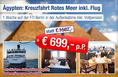 1 Woche (Weihnachts- oder Silvester-) Kreuzfahrt mit FTI Berlin Außenkabine Rotes Meer inkl. Flug