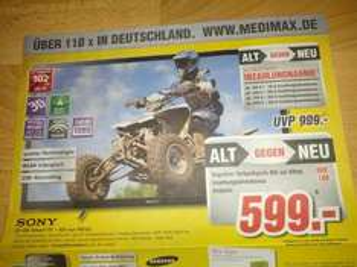 "[Lokal Kaiserslautern MediMax] Sony KDL-40HX755 599€ (Idealo 785€) + ""Alt gegen Neu"" Aktion + Samsung TVs"