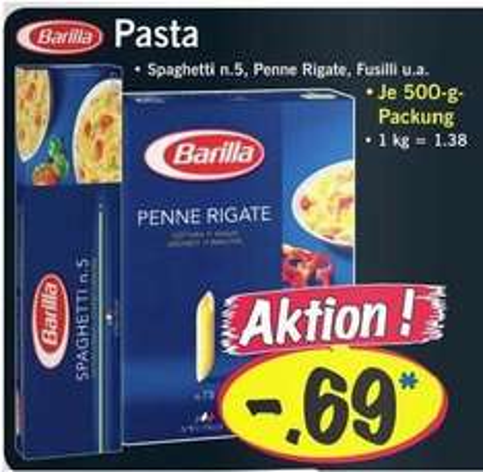 LIDL [offline] - Barilla Pasta (Spaghetti n. 5, Penne Rigate, Fusilli u. a.) je 500 gr. Packung 0,69 €