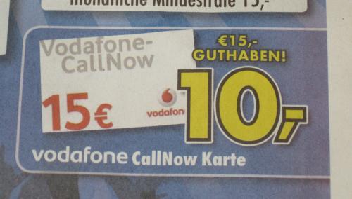 [LOKAL Euronics XXL Bremen] 15,- Vodafone CallNow Guthabenkarte für 10,-