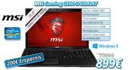 GE60 Gaming Notebook mit Intel i7 / Nvidia GTX660M und Windows 8 mit 200€ Preisvorteil !