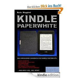 Kindle Paperwhite - das umfassende Handbuch