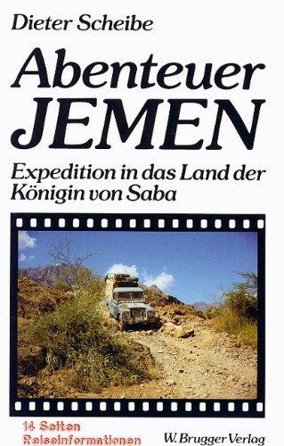 Neues Ebook kostenlos: Abenteuer Jemen - Expedition in das Land der König von Saba