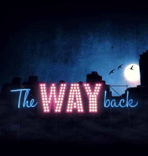 "[Berlin] kostenlos ins Musical ""The Way Back"" am Sonntag, 02.12. & Dienstag, 04.12."