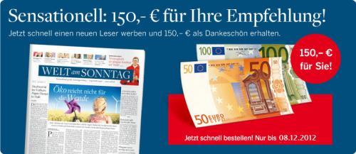 Welt am Sonntag 150€ Prämie für Kundenwerbung (Jahresabopreis: 171,6€)