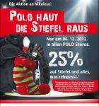 Für alle Biker/innen unter uns 25% auf Stiefel und alles was reinpasst am.06.12.2012 [offline @Polo]