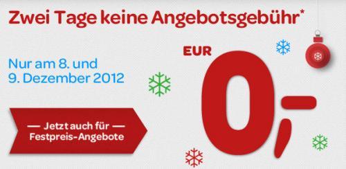 eBay: 0 Cent Angebotsgebühr für bis zu 100 Angebote vom 8. bis 9. Dezember ! Gilt auch für Festpreis-Angebote !!