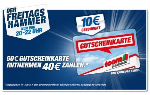 Toom Baumarkt * 50 EUR Gutscheinkarte für 40 EUR * Heute 20 -22 Uhr
