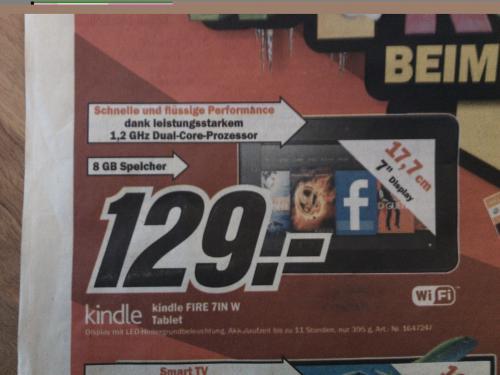 Kindle Fire 7IN W Tablet 8GB lokal ? MM Paderborn für 129,-€ zu 99% ohne Werbung!!