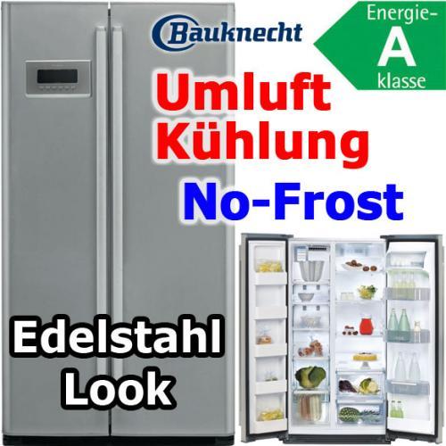 Bauknecht KSN 495 Side-by-Side Kühlschrank 689,98€ inkl. VSK - nächster Preis: 899,00!