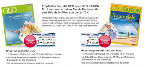 GEO oder GEO Saison - Jahresabo - 5,60€ / 12,80 € (BestChoice Gutschein) - bei Barauszahlung je 5,00 € teurer