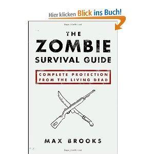 Für den 21.12.: Zombie Survival Guide - Max Brooks