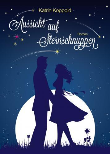 """Abgelaufen!!! Gratis Kindle eBook: """"Aussicht auf Sternschnuppen"""""""