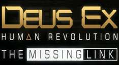 [Steam] Deus Ex: HR - The Missing Link für 3,80 EUR via Gamersgate