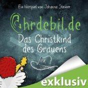 [audible] Christkind des Grauens (Ohrdebil.de 3) von Autor:Johanna Steiner