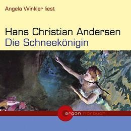 """Hörbuch """"Die Schneekönigin"""" von Hans Christian Andersen [Argon-Verlag]"""