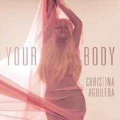 Your Body - Christina Aguilera,  Amazon Gratis-Song des Tages
