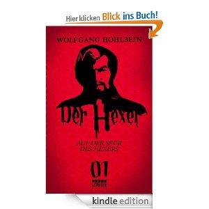[Kindle & Play]Wolfgang Hohlbein - Der Hexer 01: Auf der Spur des Hexers. eBook