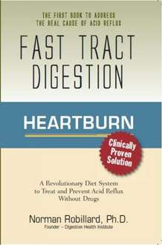 [Kindle Edition] Fast Tract Digestion Heartburn von Norman Robillard - kostenlos und nützlich bei Sodbrennen