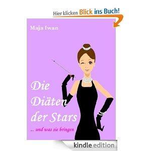 [AMAZON.DE - Kindle Edition] Kostenlos statt 2,99€ - Die Diäten der Stars – und was sie bringen