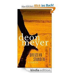 Kindle-Gratisbuch: Deon Meyer - Dreizehn Stunden