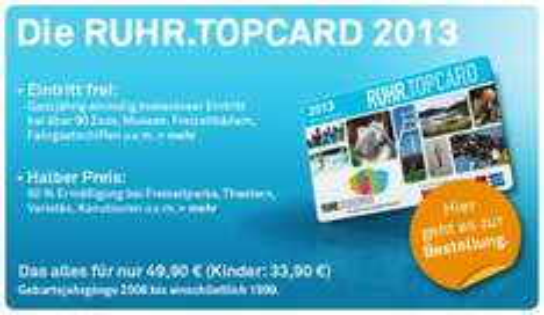 (Lokal Ruhrgebiet) Ruhr Top Card 2013 ab 44,90€ und 33,90€ Kinder