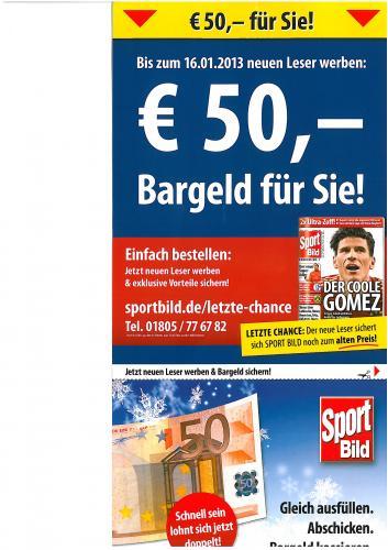Sportbild mit 50€ Bargeldprämie 31,60€ fürs Jahr anstelle von 81,60€. Erst denken dann voten!!