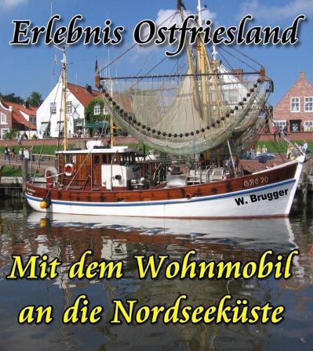 """Geschenkt: Ebook """"Erlebnis Ostfriesland. Mit dem Wohnmobil an die Nordseeküste"""""""
