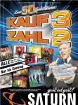 Kauf 3 Zahl 2 auf alle CDs, Blurays, DVD´s und Games bei Saturn - Bundesweit