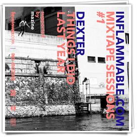 Dexter - Things i did last year Mixtape