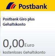 Postbank Gehaltskonto 0 €, Mindesteingang Gehalt 1 Cent oder in Ausbildung, VISA Card dauerhaft kostenlos, kostenlos Euro-Bargeld