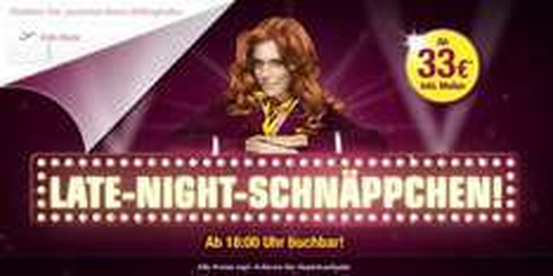 Ab 18:00 Uhr: Late-Night Schnäppchen bei Germanwings:Tickets ab 33€