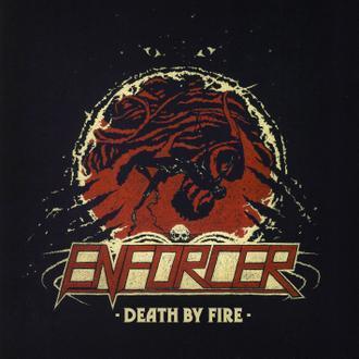 Enforcer - Death By Fire kostenlos anhören