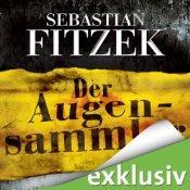 [audible] Der Augensammler von  Autor: Sebastian Fitzek