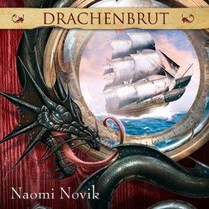 [audible] Drachenbrut von Naomi Novik. Fantasy-Hörbuch