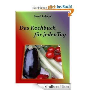 "Gratis ""Das Kochbuch – für jeden Tag"" als eBook [Kindle Edition]  *Amazon"