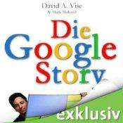 [audible] Die Google Story von Autor David A. Vise und Mark Malseed