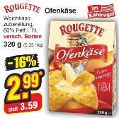 "Rougette Ofenkäse 320gr. Aktion 2,99€ (Bundesweit??) zumindest Berlin is drin (Netto ""City"")"