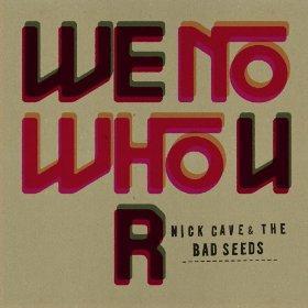 "Nick Cave Song ""We No Who U R"" kostenlos zum Download Amazon UK"