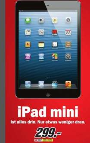 [Lokal] München Pasing - iPad mini 16GB Wifi @ MediaMarkt -299,-