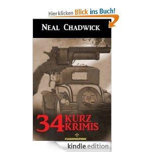 [Amazon Kindle Edition] Gratisbuch: Neal Chadwick - 34 Kurz-Krimis