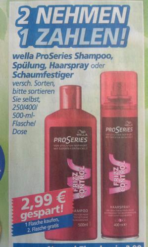[real,- bundesweit] 2x wella ProSeries Shampoo, Spülung, Haarspray o. Schaumfestiger für 2,99€