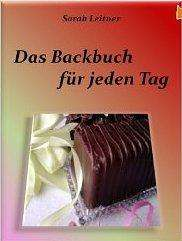 Das Backbuch - für jeden Tag [Kindle Edition]